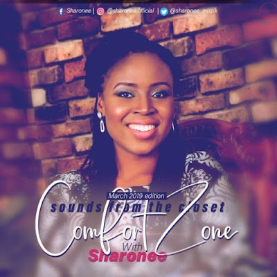 [Music + Video] Sharonee – Comfort Zone