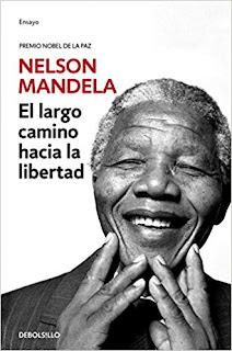 El Largo Camino Hacia La Libertad- Nelson Mandela