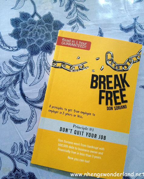 Be Financially Free: Break Free by Don Soriano