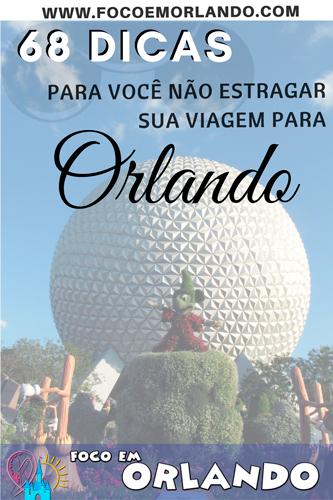Pin it! Dicas para não estragar sua viagem para Orlando