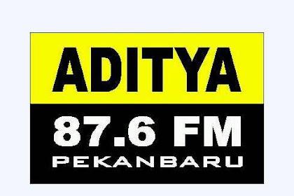 Lowongan Radio Aditya 87.6 FM Pekanbaru Desember 2018