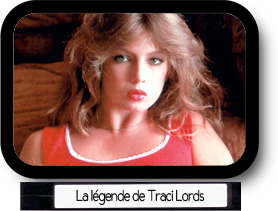 La légende de Traci Lords