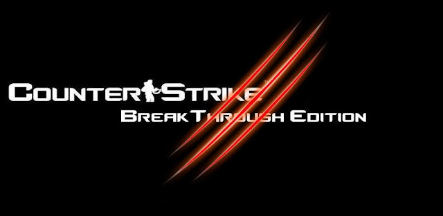 Counter Strike BreakThrough Edition Final Full Version