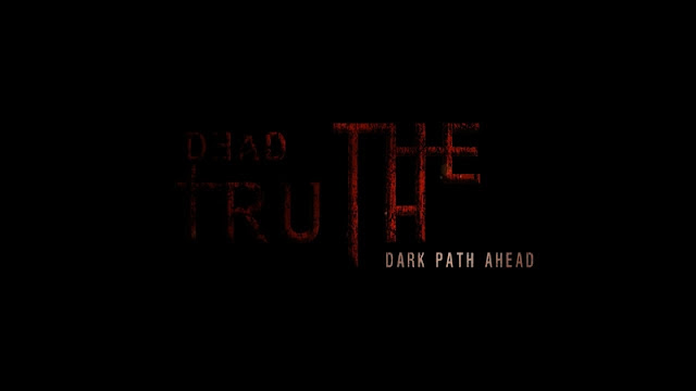 DeadTruth The Dark Path Ahead - PLAZA