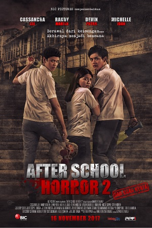 Jadwal AFTER SCHOOL HORROR 2 di Bioskop