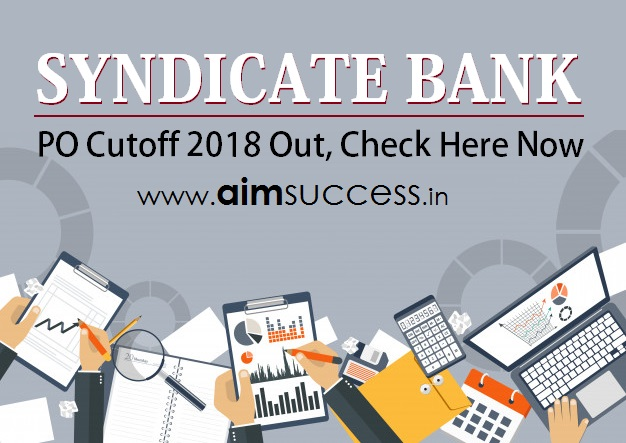 Syndicate Bank PO Cutoff 2018 Out, Check Here Now!