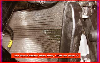 Cara Service Radiator Motor Vixion C150R Satria FU