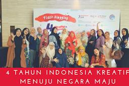 4 Tahun Indonesia Kreatif Menuju Negara Maju