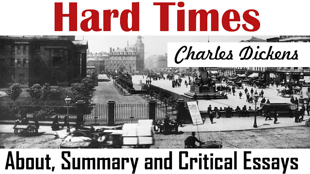 hard times, hard times novel by my exam solution, sparknotes, hard times about, charles dickens
