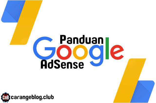Panduan Adsense Lengkap Bagi Blogger Pemula