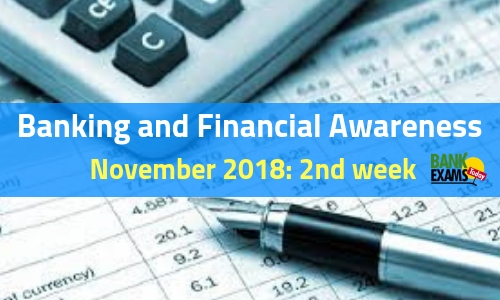Banking and Financial Awareness November: 2nd week