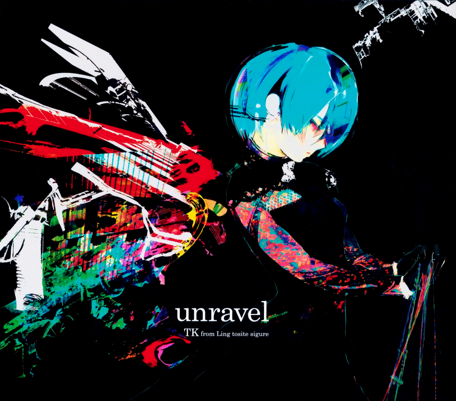 TK from Ling Tosite Sigure - Unravel