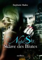 http://ruby-celtic-testet.blogspot.de/2015/05/NightSky-sklave-des-blutes-von-Stephanie-Madea.html
