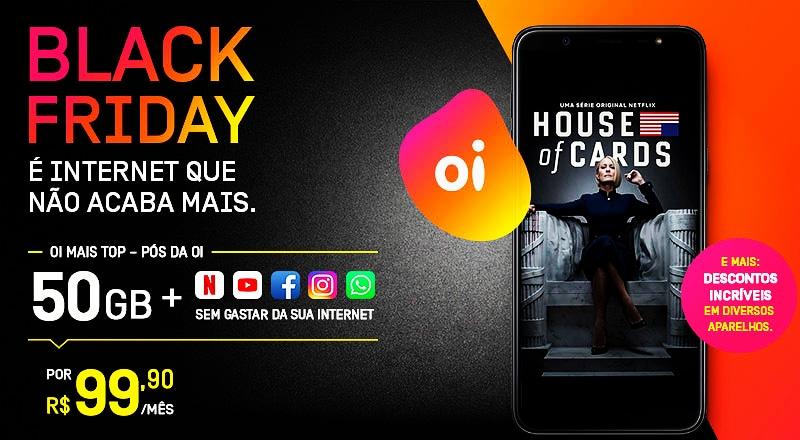Oi lança oferta de pós-pago na Black Friday 2018 c7e46d3054df9