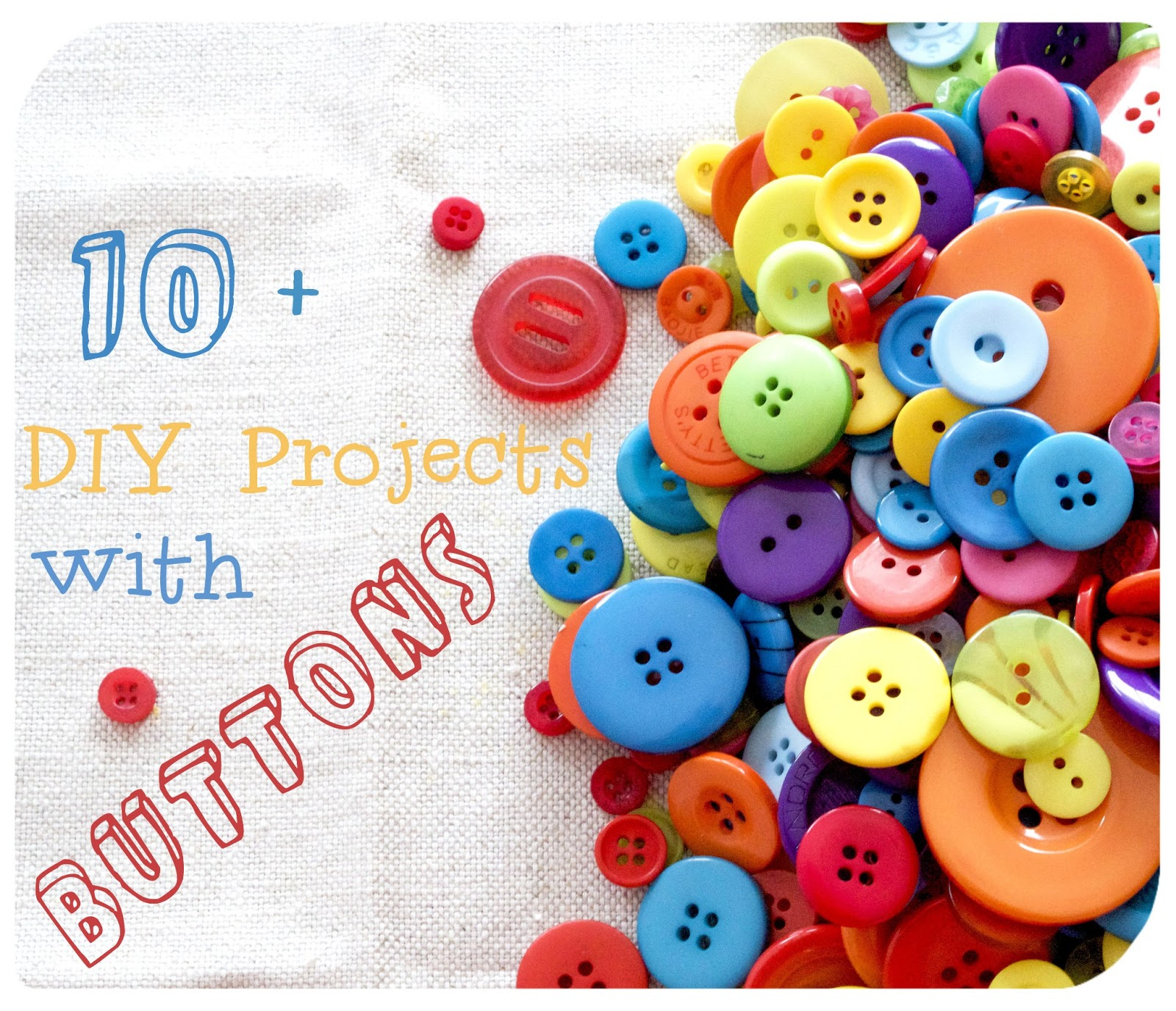 The Wishful Tinker: 10 + DIY projects with buttons!