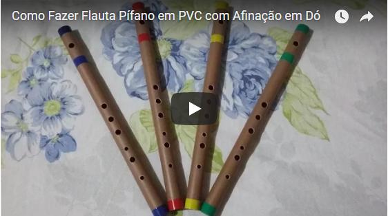 Como fazer uma Flauta Pífano em PVC com afinação em Dó