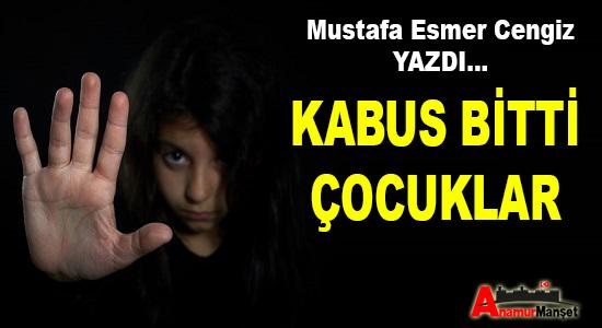 YAZARLAR, Mustafa Esmer Cengiz Kaleminden,