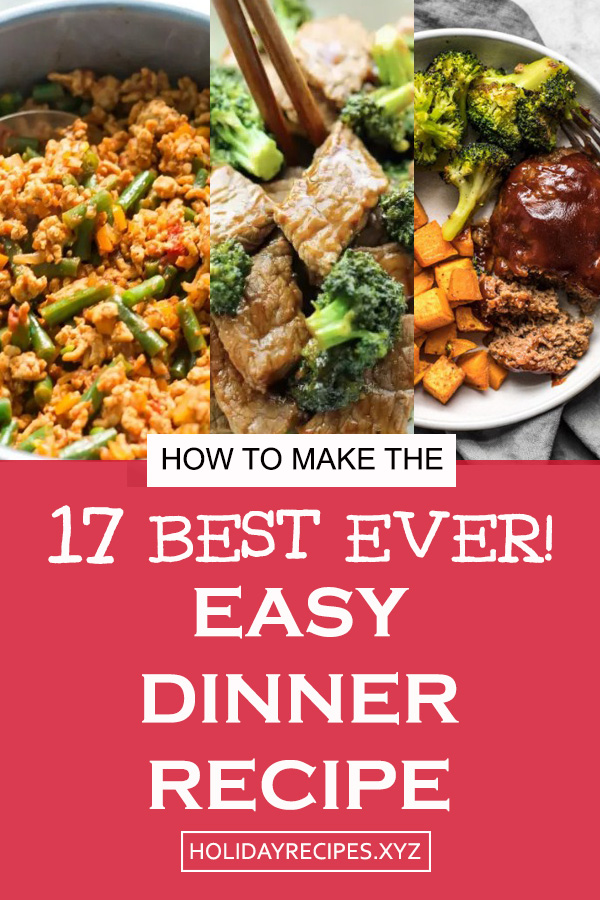 17 Easy Dinner Recipe | Easy dinner | Dinner recipe | Best easy dinner recipes | Easy meals recipe #meals #dinner #easydinnerrecipe #dinnerrecipe #dinnerideas #chicken #vegan #mealsprep #easymeals