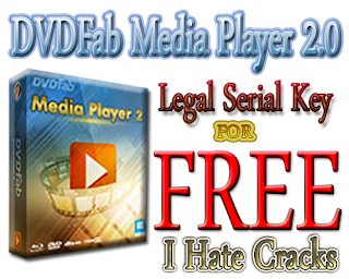 DVDFab Media Player 2.0 Free Download With Legal And Free Serial Key