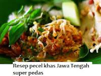 Resep Pecel khas Jawa Tengah Super Pedas