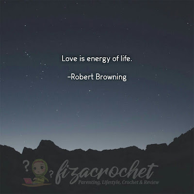 Maksud love is energy of life oleh robert browning