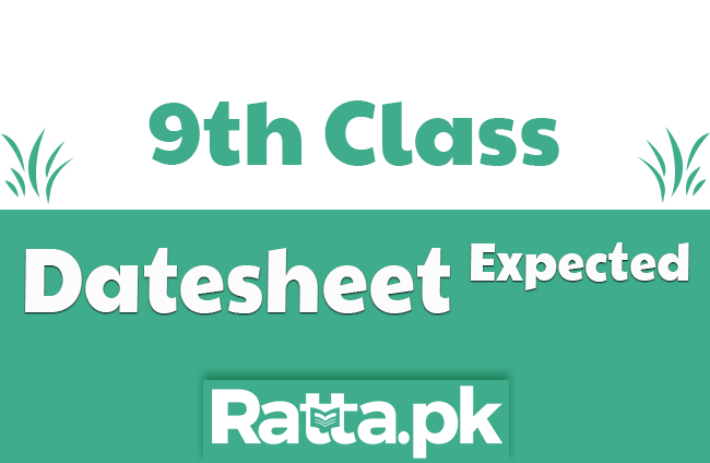 9th Class Expected Date sheet 2020 Annual Board Exams