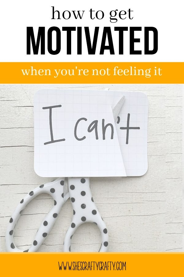 How to get motivated when you're just not feeling it