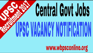 UPSC Vacancy Notification 2017 for Central Govt Jobs in Various Posts - image UPSC%2BVacancy%2BNotification on http://wbpsconline.org