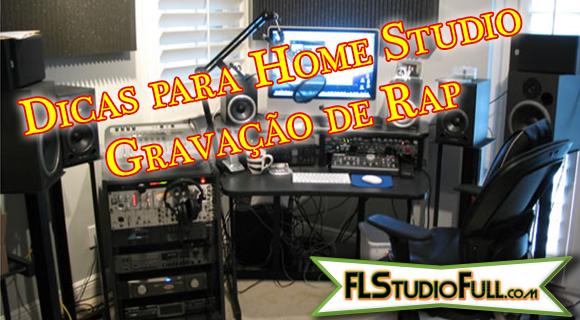 Dicas para Home Studio - Gravação de Rap