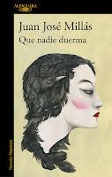 Número 9: Que Nadie duerma, de Juan José Millás.