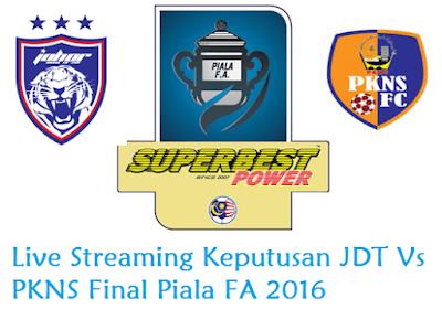 siaran langsung JDT Vs PKNS Final Piala FA 14-5-2016