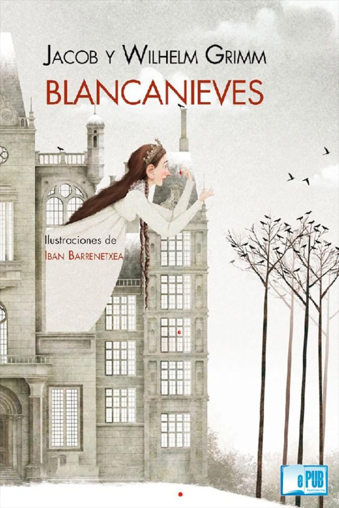 Blancanieves – Hermanos Grimm