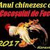 2017 - Anul chinezesc al Cocoşului de Foc