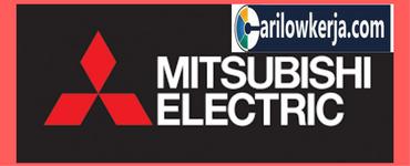 Info Lowongan Kerja Bulan Agustus 2017 Untuk PT. Mitsubishi Electric Indonesia