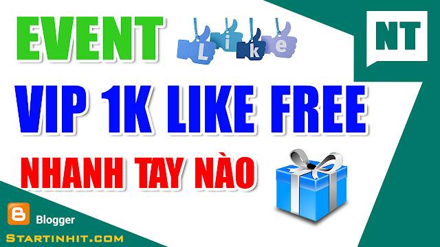 [Event] TẶNG VIPLIKE FREE NHẦM TRI ÂN ĐỘC GIẢ