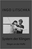 Ringen an der Waffe, Sachbuch der Serie, System der Klingen, von Ingo Litschka