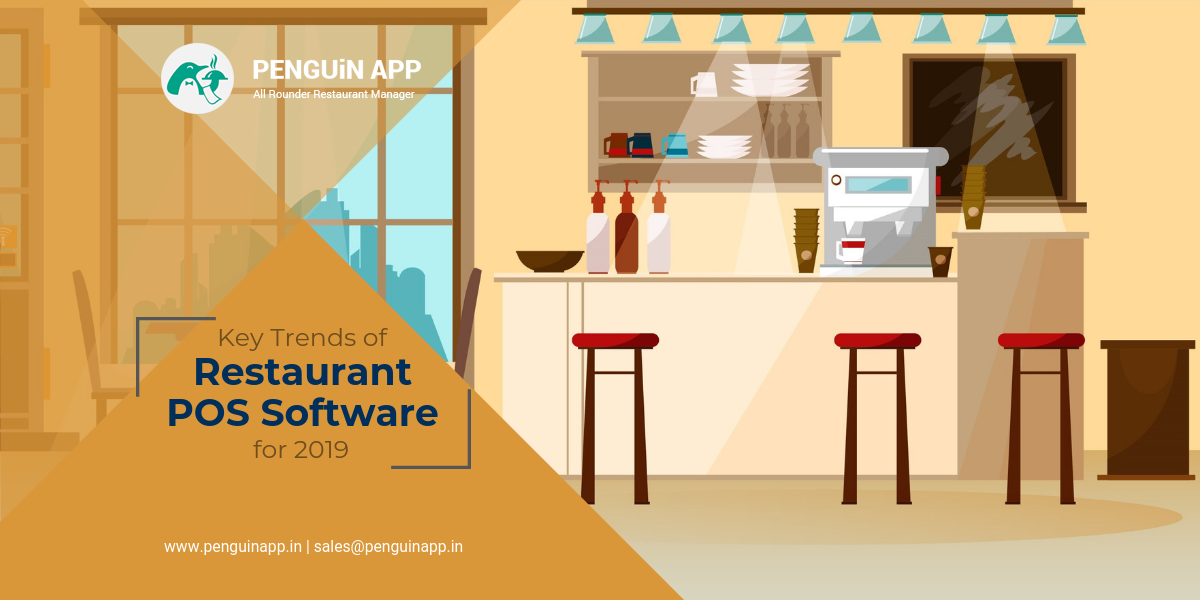 Key Trends of Restaurant POS Software for 2019
