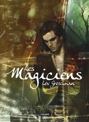 Les magiciens / Lev Grossman