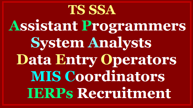 TS SSA Assistant Programmers, System Analysts, Data Entry Operators, MIS Coordinators, IERPs Recruitment 2017