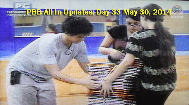 PBB All In Updates: Day 33 May 30, 2014