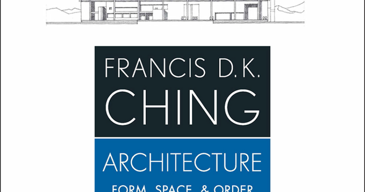 khmer architecture library: architecture form space and order 4th