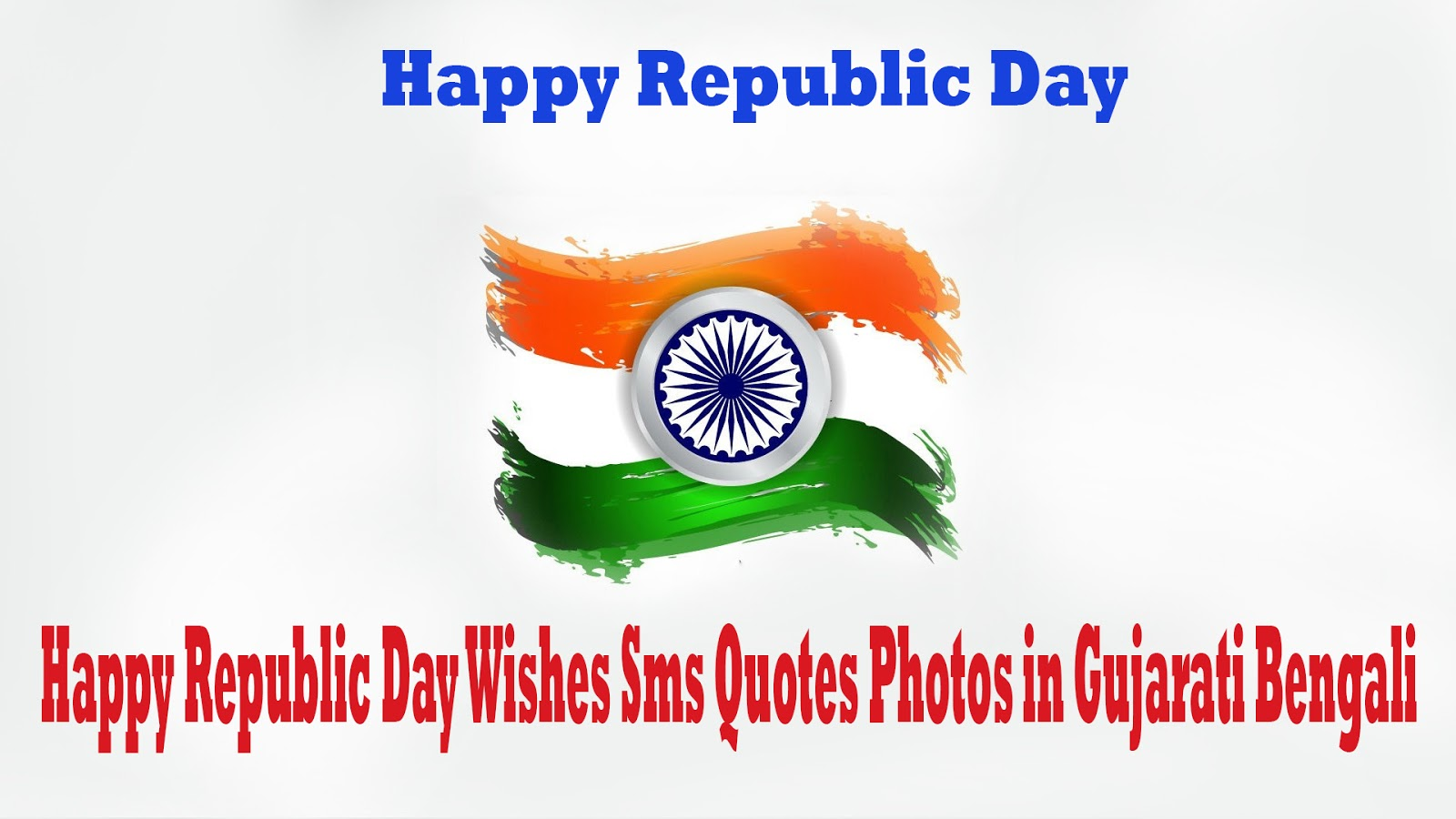 Happy Republic Day Wishes Sms Quotes Photos in Gujarati Bengali