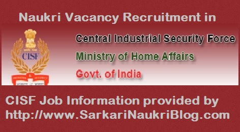 Naukri Vacancy Recruitment in CISF