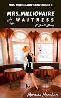 https://www.amazon.com/MRS-MILLIONAIRE-WAITRESS-BOOK-3-ebook/dp/B075137LSL/ref=sr_1_3?ie=UTF8&qid=1504039241&sr=8-3&keywords=marissa+marchan