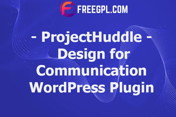 ProjectHuddle – Design for Communication Nulled Download Free