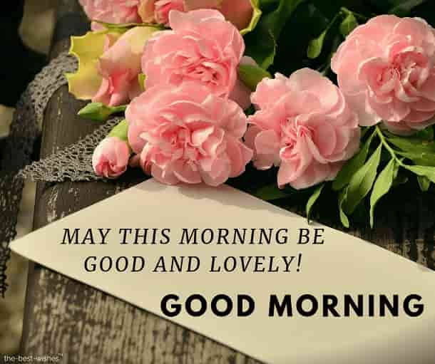 good morning greeting card may this morning be good and lovely
