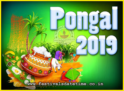 2019 Pongal Festival Date & Time, 2019 Pongal Calendar