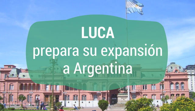 LUCA se prepara para su expansión a Argentina