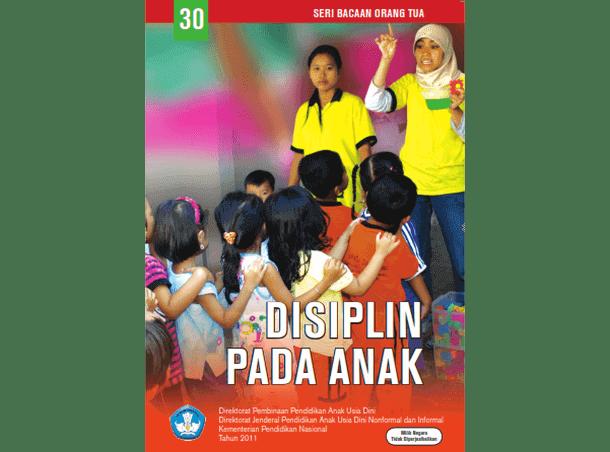 Disiplin Pada Anak (Buku Seri Bacaan Orang Tua)