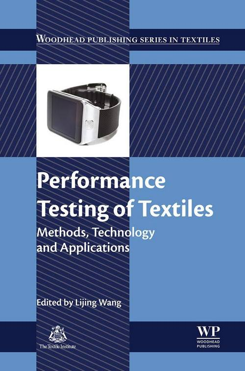 Performance Testing of Textiles: Methods, Technology and Applications